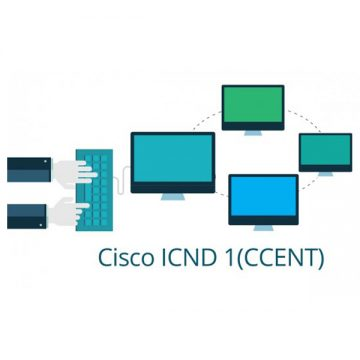 Cisco 100-101: CCENT – ICND1 – Interconnecting Cisco Networking Devices Part 1