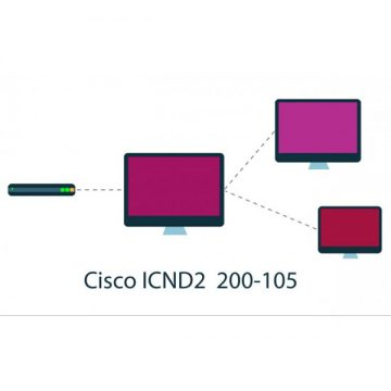 Cisco 200-105: ICND2  Interconnecting Cisco Networking Devices Part 2